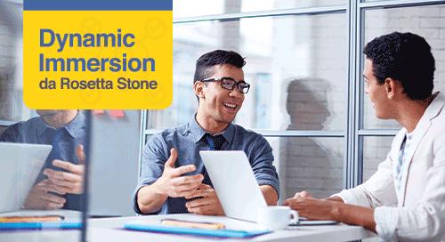 A imersão dinâmica da Rosetta Stone faz com que os funcionários falem