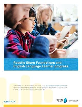 Rosetta Stone Foundations and English Language Learner Progress