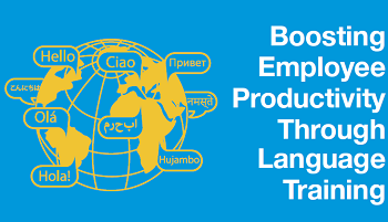 Employee Productivity Through Language Training