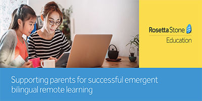 Supporting parents for successful emergent bilingual remote learning